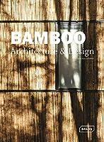 Bamboo Architecture & Design (Architecture & Materials)