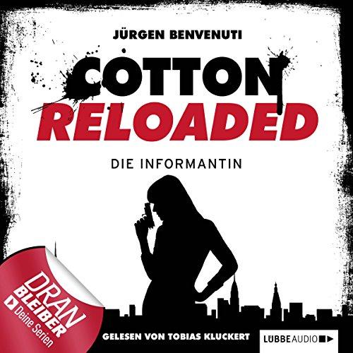 Die Informantin     Cotton Reloaded 13              Autor:                                                                                                                                 Jürgen Benvenuti                               Sprecher:                                                                                                                                 Tobias Kluckert                      Spieldauer: 2 Std. und 52 Min.     41 Bewertungen     Gesamt 4,3