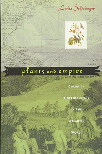 Plants and Empire: Colonial Bioprospecting in the...