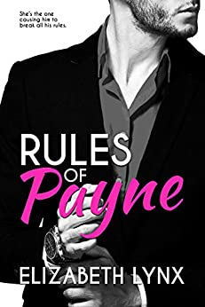 Rules of Payne: An Enemies-to-Lovers Office Romance (Cake Love Book 1) by [Elizabeth Lynx]