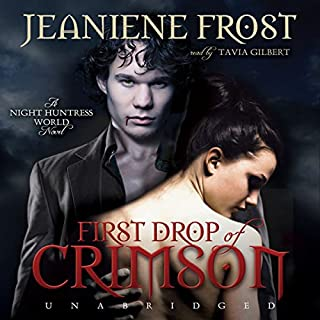 First Drop of Crimson     Night Huntress World, Book 1              By:                                                                                                                                 Jeaniene Frost                               Narrated by:                                                                                                                                 Tavia Gilbert                      Length: 10 hrs and 6 mins     4,925 ratings     Overall 4.5