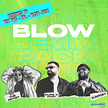 Blow (Remix Pack)