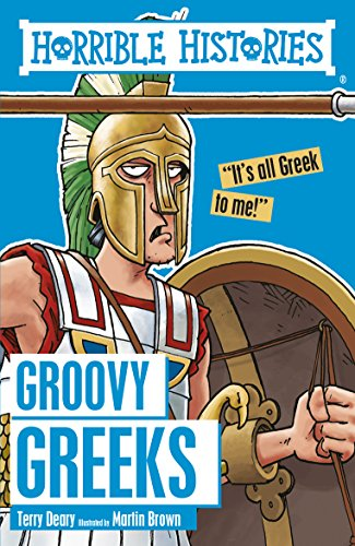 Horrible Histories: Groovy Greeks (English Edition)