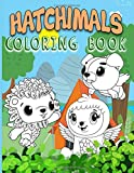 Hatchimal Coloring Book: Hatchimal Coloring Books For Adult And Kid - Relaxation