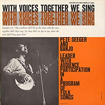 With Voices Together We Sing