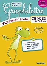 2017 Graphilettre Production d'Ecrits CE1 CE2 d'Isabelle Collioud-Marichallot
