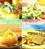 Cocina vegetariana para las cuatro estaciones: Deliciosas recetas para saborear durante todo el año (Cocina natural)