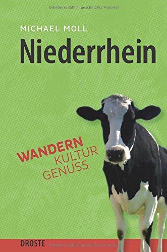 Niederrhein: Wandern. Kultur. Genuss