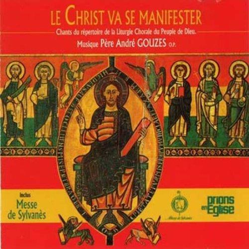 Le Christ va se manifester, Chants du répertoire de la Liturgie Chorale du Peuple de Dieu