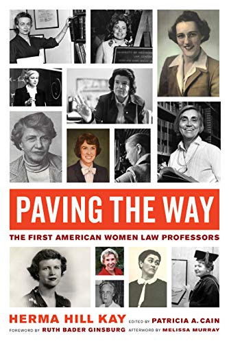 Paving the Way: The First American Women Law Professors (Law in the Public Square Book 1) (English Edition)