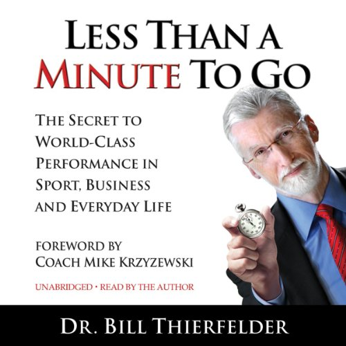 Less Than a Minute to Go audiobook cover art