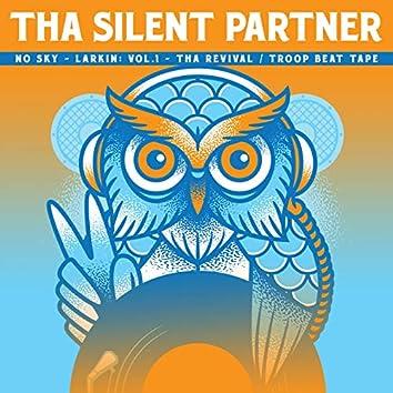 NO SKY-LARKIN: Vol.1-Tha Revival/Troop Beat Tape