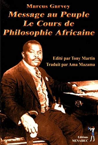 Message au peuple: Le cours de philosophie africaine