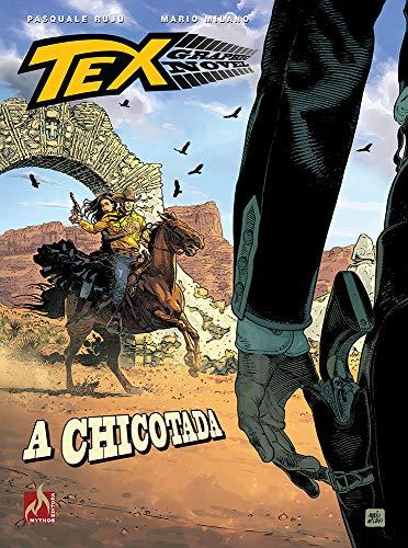 Tex Graphic Novel. A Chicotada – Volume 9