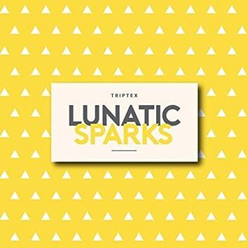 Lunatic Sparks