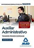 Auxiliar Administrativo de la Universidad Complutense de Madrid. Temario primer ejercicio (Convocatoria junio 2018; Oposición libre)