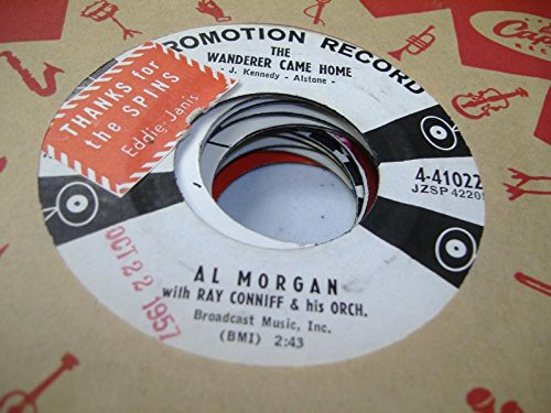 AL MORGAN WITH RAY CONNIFF & HIS ORCH. 45 RPM The Wonderer Came Home / Bouquet Of Roses