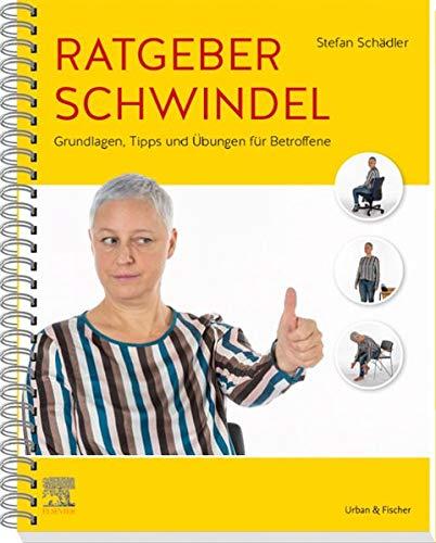 Ratgeber Schwindel: Grundlagen, Tipps und Übungen für Betroffene