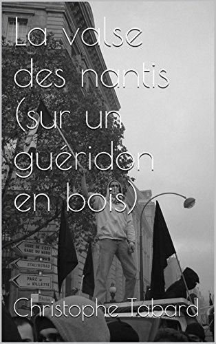 La valse des nantis (sur un guéridon en bois) (French Edition)