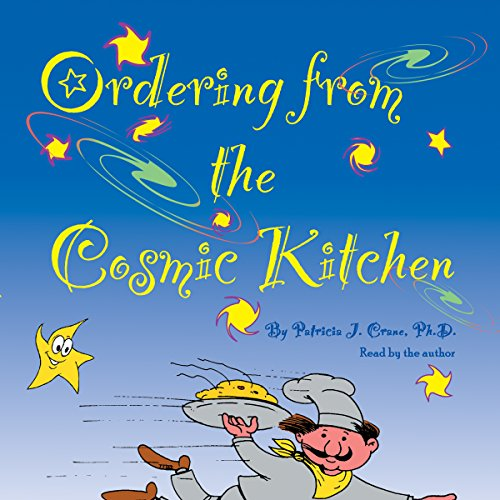 Ordering from the Cosmic Kitchen audiobook cover art