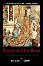 Beauty and the Beast-La Belle Et La Bete English-French Parallel Text Edition