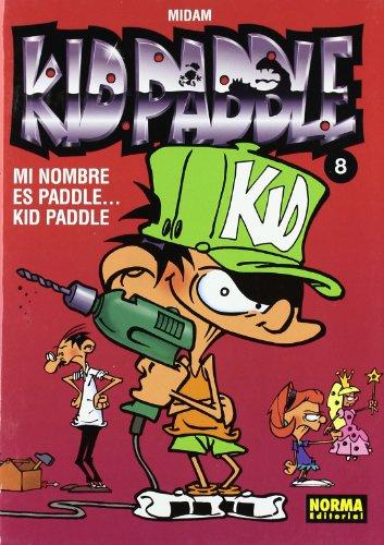 Kid Paddle 8 Mi nombre es Paddle .Kid Paddle / Paddle .My name is Paddle