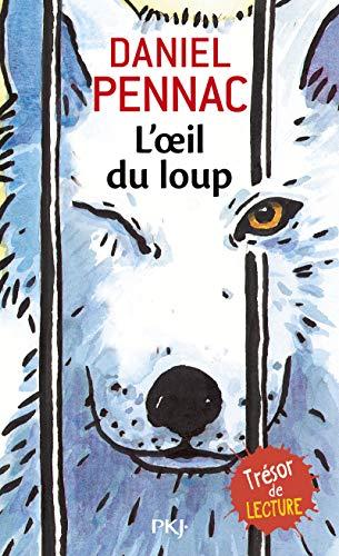 L'oeil du loup [Lingua francese]