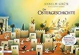 Die Ostergeschichte. Bildkarten fürs Erzähltheater Kamishibai - Anselm Grün