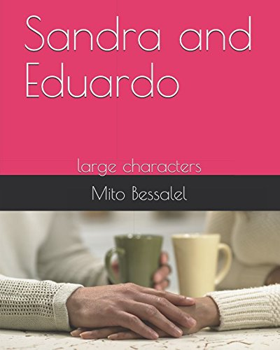 Sandra and Eduardo: large characters