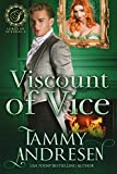 Viscount of Vice: Regency Romance (Lords of Scandal Book 4)