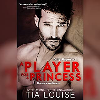 A Player for a Princess     Dirty Players #2              Written by:                                                                                                                                 Tia Louise                               Narrated by:                                                                                                                                 Natalie Duke,                                                                                        Gary Furlong                      Length: 7 hrs and 40 mins     1 rating     Overall 5.0