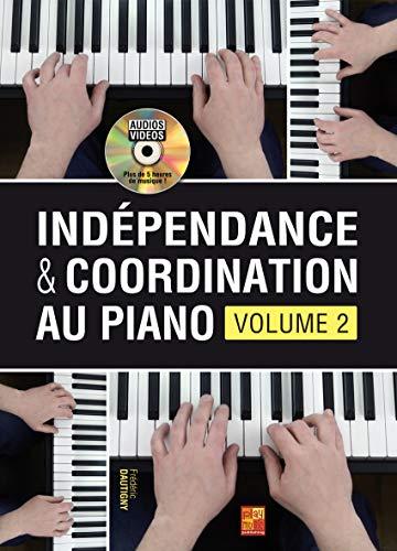 Indépendance & Coordination Au Piano - Volume 2. Für Klavier