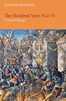 The Hundred Years War: Cursed Kings (Middle Ages Series)
