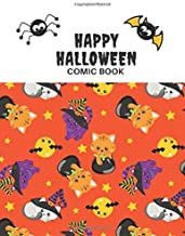 Happy Halloween Comic Book: Create Your Own Scary Story! Blank Pages To Draw For Kids Of All Ages. Cute Kitten Cover Noteb...