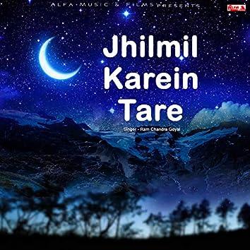 Jhilmil Karein Tare