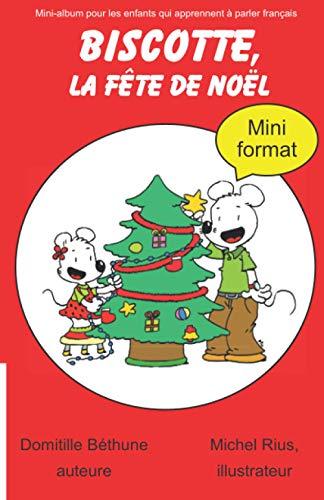 Biscotte, la fête de Noël (mini format): juste les histoires