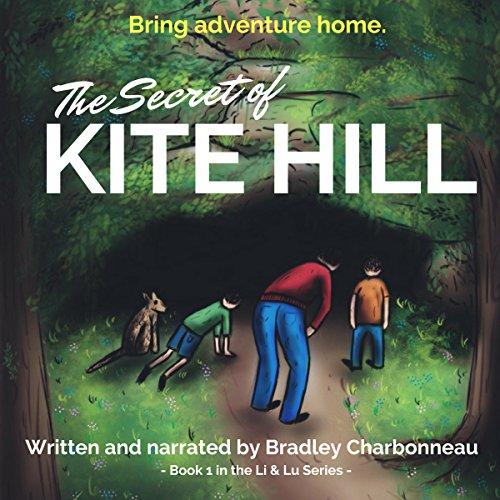 The Secret of Kite Hill audiobook cover art