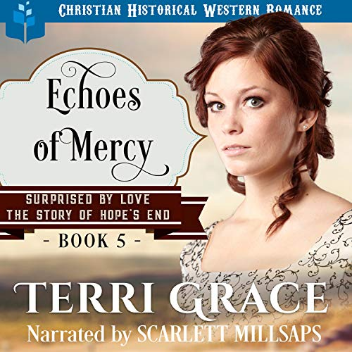 Echoes of Mercy (Mail Order Bride Western Romance) cover art