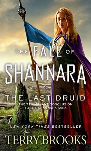The Last Druid (The Fall of Shannara Book 4) (English Edition)