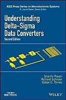 Understanding Delta-Sigma Data Converters (IEEE Press Series on Microelectronic Systems) by Shanthi Pavan Richard Schreier Gabor C. Temes(2017-01-24)