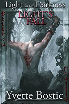 Light's Fall (Light in the Darkness Book 3) by [Yvette Bostic]