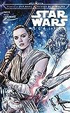Star Wars Lealtad (cómic Episodio IX): Rumbo a Star Wars: El ascenso de Skywalker (Star Wars:...