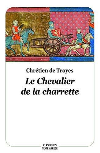 Le chevalier de la charrette (Texte abrégé, nouvelle édition)