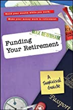 Funding Your Retirement: A Survival Guide