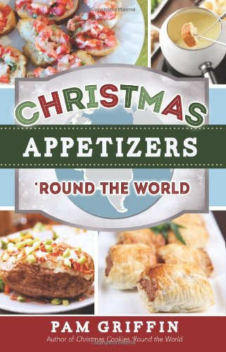 Download Christmas Appetizers 'Round the World