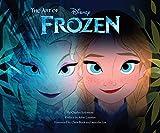 Disney: The Art of Frozen: (frozen Book, Disney Books for Kids ) - Charles Solomon