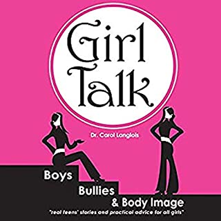 Girl Talk: Boys, Bullies and Body Image audiobook cover art