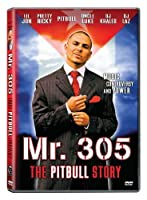 Mr 305: The Pitbull Story [DVD] [Import]