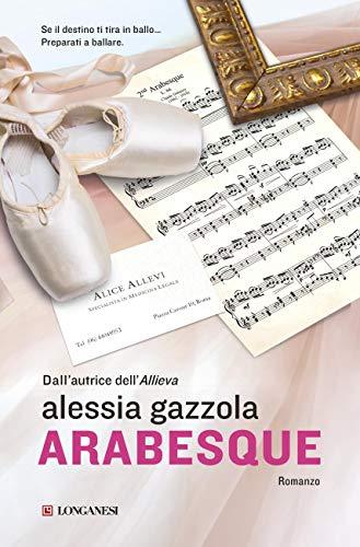 Arabesque: La serie dell'Allieva eBook: Gazzola, Alessia: Amazon...