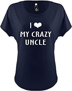 Womens Funny Dolman T-Shirt Ladies Tee (I Love (Heart) My Crazy Uncle)